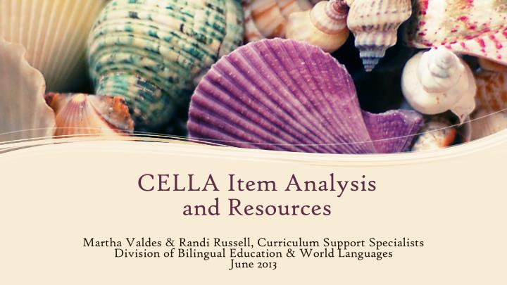 cella item analysis and resources n.