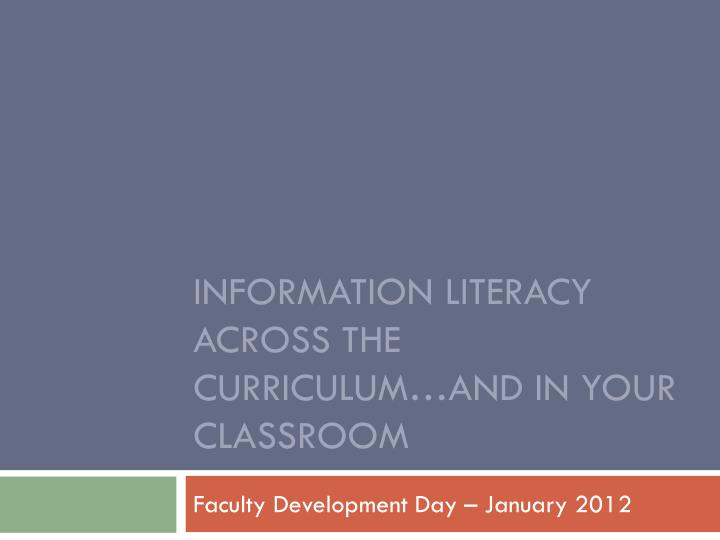 information literacy across the curriculum and in your classroom n.