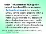 patton 1990 classified four types of research based on different purposes3
