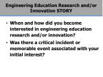 engineering education research and or innovation story