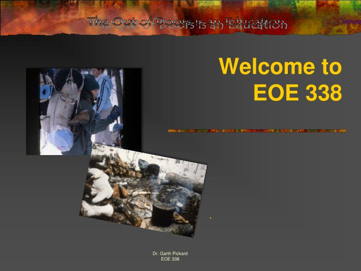 welcome to eoe 338 n.