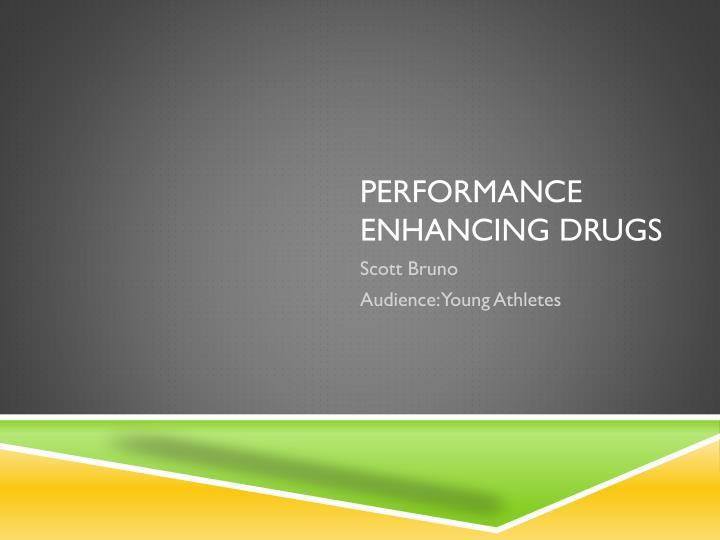 performance enhancing drugs n.