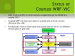status of coupled wrf vic