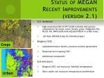 status of megan recent improvements version 2 1
