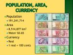 population area currency