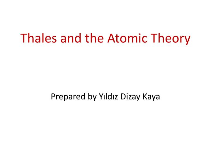 thales and the atomic theory n.