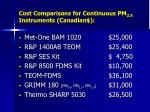cost comparisons for continuous pm 2 5 instruments canadian