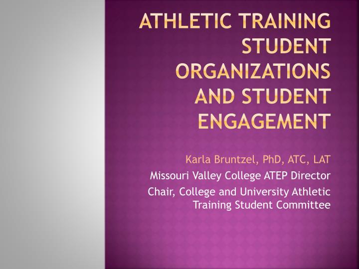 athletic training student organizations and student engagement n.
