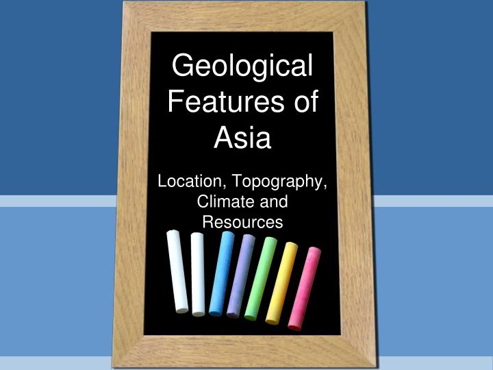 Geological Features of Asia