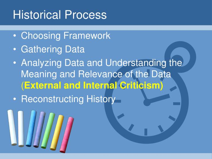 Historical Process