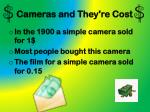 cameras and they re cost