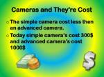 cameras and they re cost1