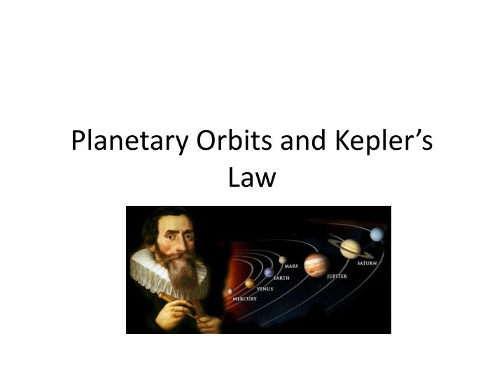 Planetary Orbits and