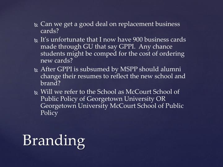 Can we get a good deal on replacement business cards?