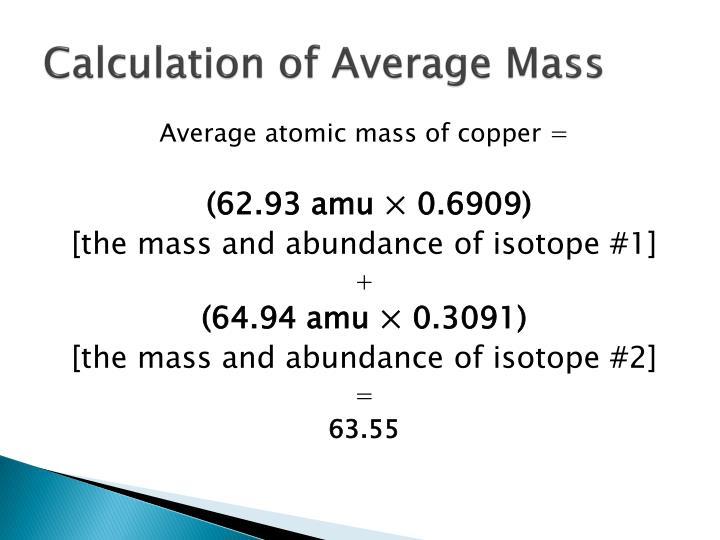 Calculation of Average Mass