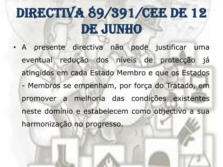 Directiva 89/391/CEE de 12 de Junho