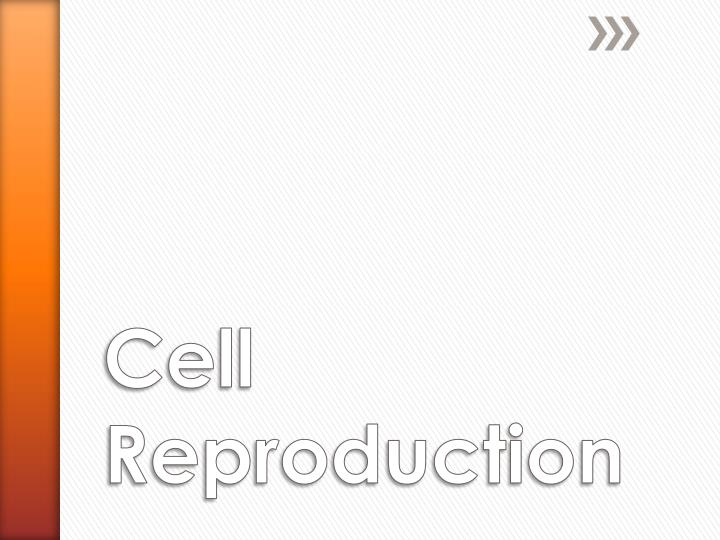 cell reproduction n.