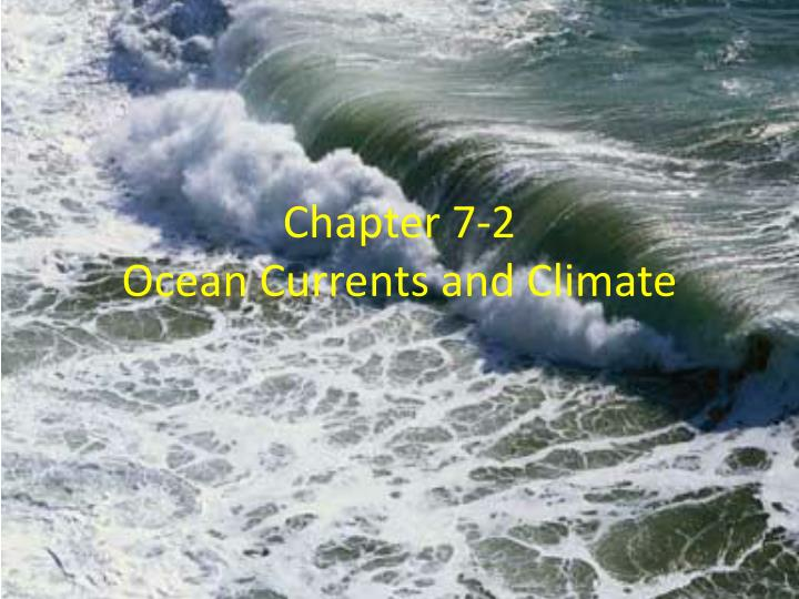 chapter 7 2 ocean currents and climate n.