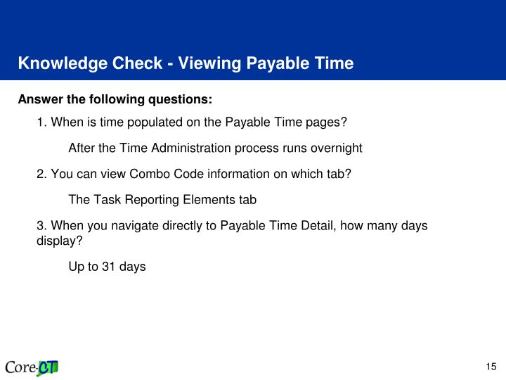 Knowledge Check - Viewing Payable Time
