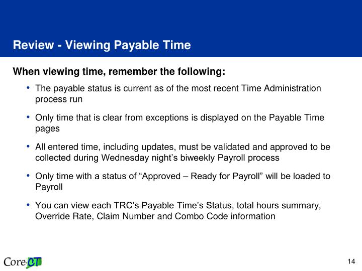 Review - Viewing Payable Time