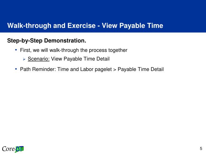 Walk-through and Exercise - View Payable Time