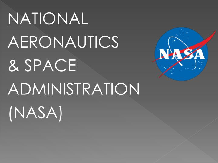 an overview of the privatization of the national aeronautics and space administration or nasa projec Nasa oig / governmentatticorg 25 national aeronautics and space adminis national aeronautics and space national aeronautics and space administration - nasa.