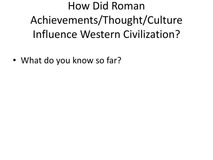 roman influence on western civilization