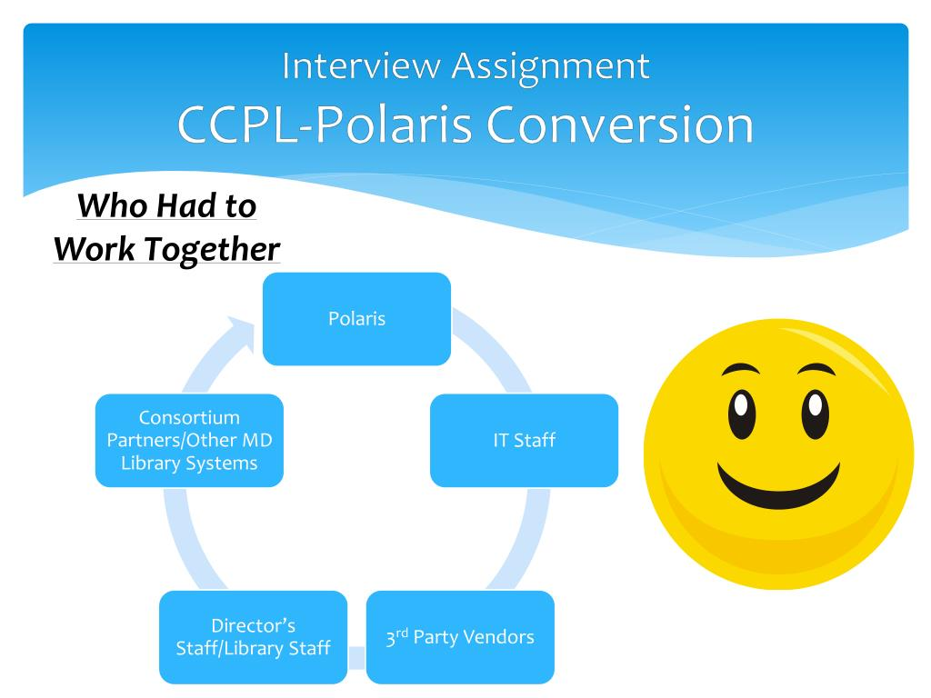 PPT - Interview Assignment PowerPoint Presentation - ID:2853946