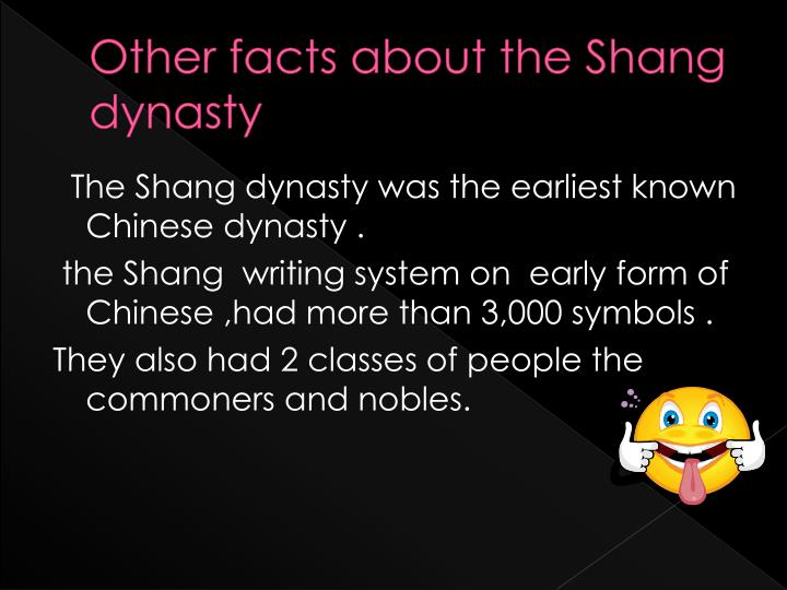 Other facts about the Shang dynasty