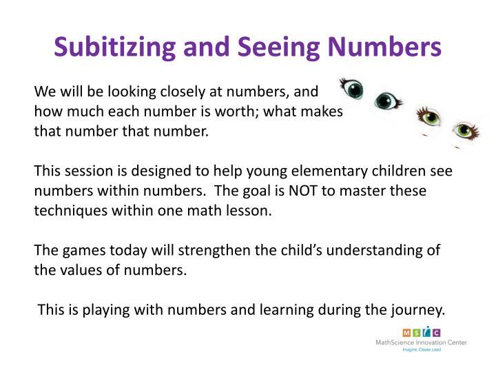 Subitizing and Seeing Numbers