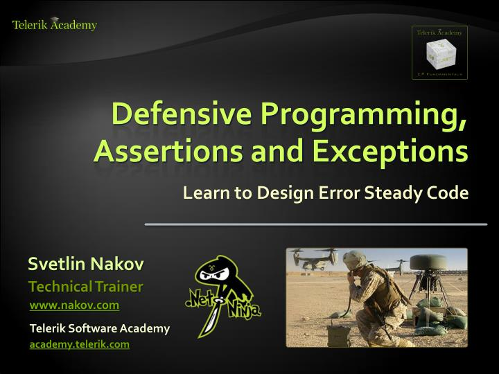 defensive programming assertions and exceptions n.