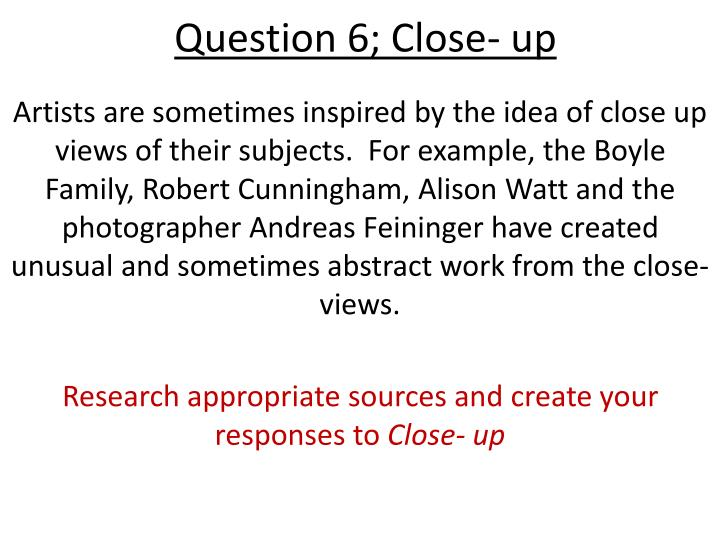 question 6 close up n.