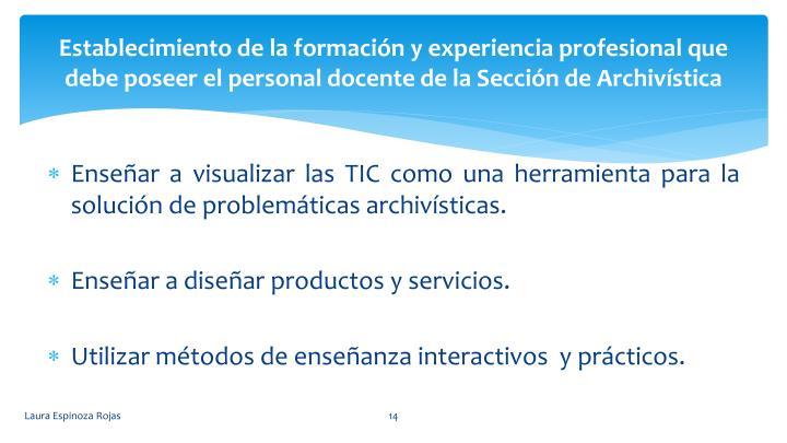 Establecimiento de la formación y experiencia profesional que debe poseer el personal docente de la Sección de Archivística