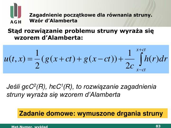 Zagadnienie początkowe dla równania struny. Wzór