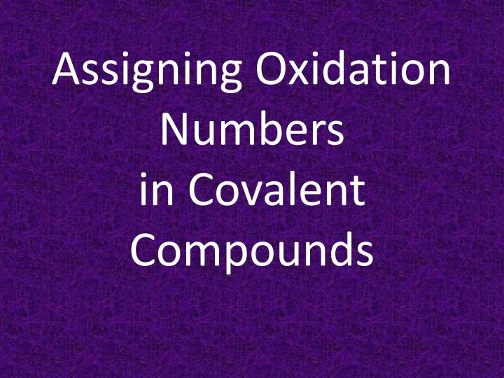 assigning oxidation numbers in covalent compounds n.