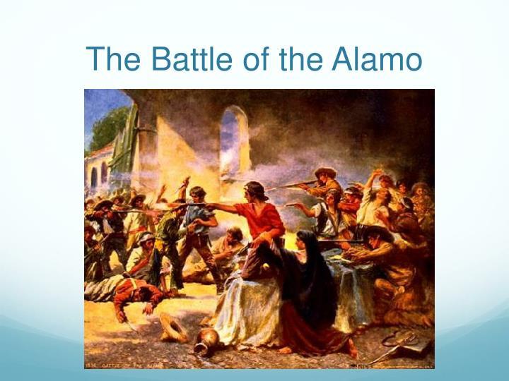 The Battle of the Alamo