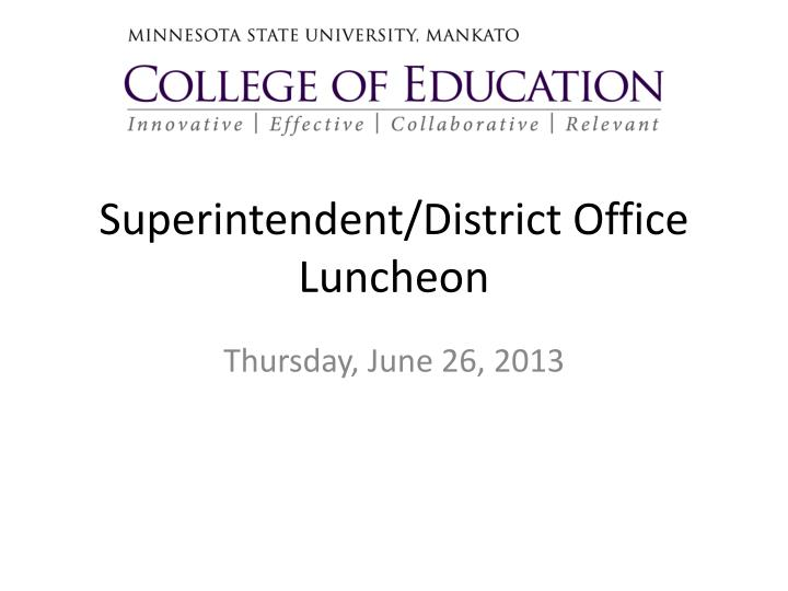 superintendent district office luncheon n.