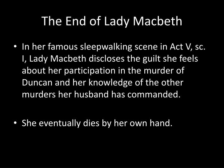 The End of Lady Macbeth