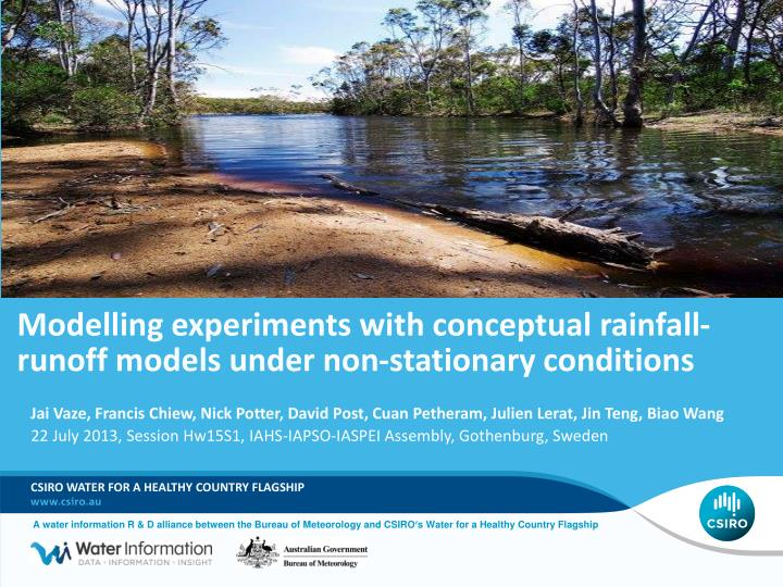 modelling experiments with conceptual rainfall runoff models under non stationary conditions