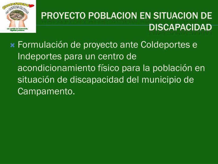 Formulación de proyecto ante Coldeportes e Indeportes para un centro de acondicionamiento físico para la población en situación de discapacidad del municipio de Campamento.