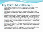 key points miscellaneous