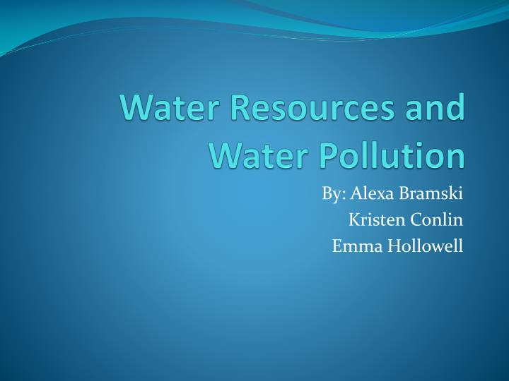 water resources and water pollution n.