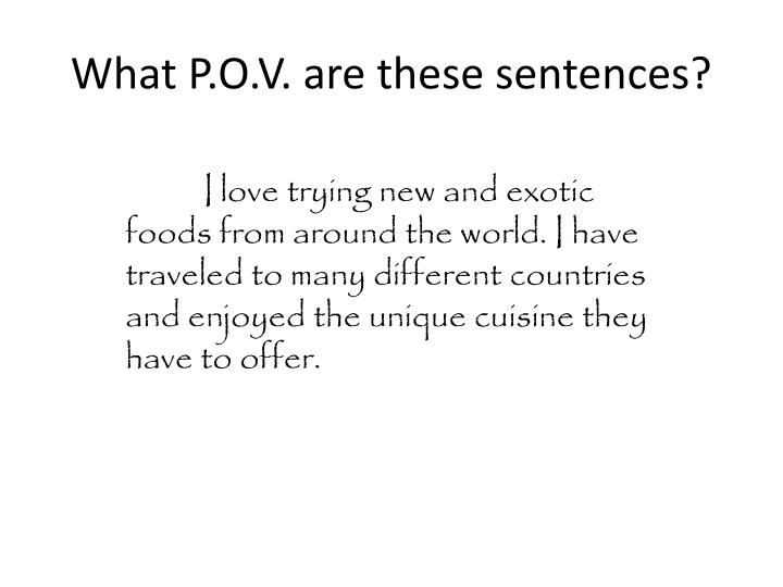 What P.O.V. are these sentences?