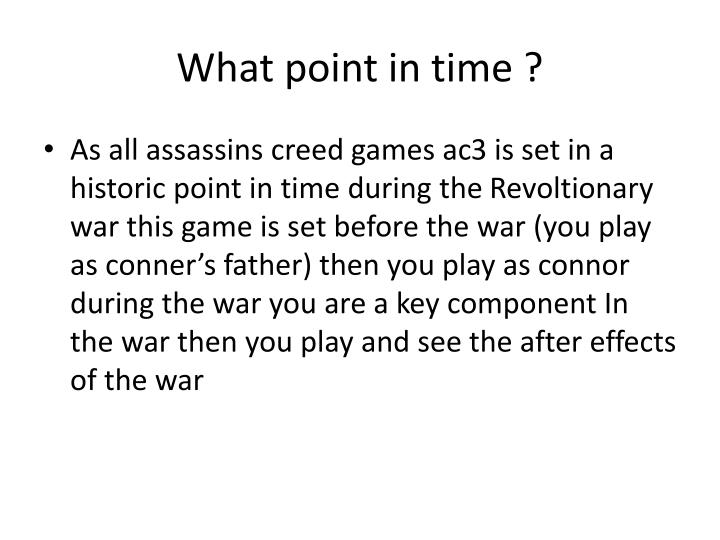 What point in time ?
