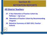 section iii retenton reports