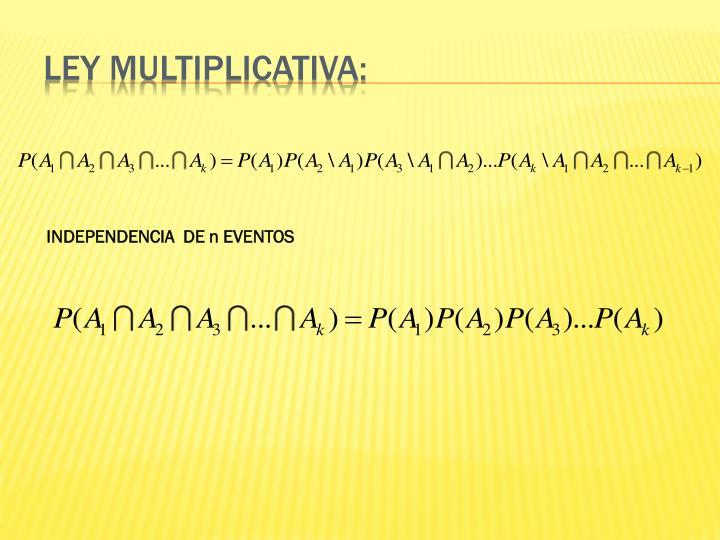 Ley multiplicativa: