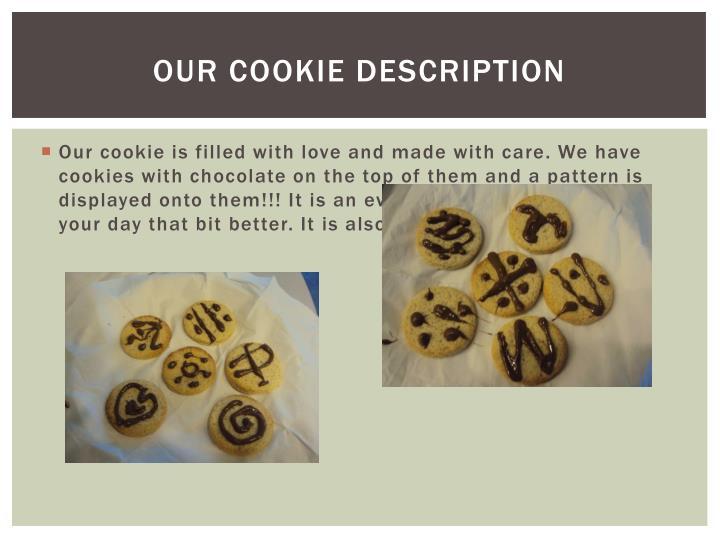Our cookie description