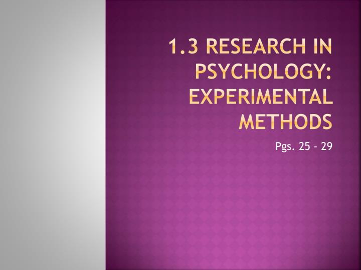 1 3 research in psychology experimental methods