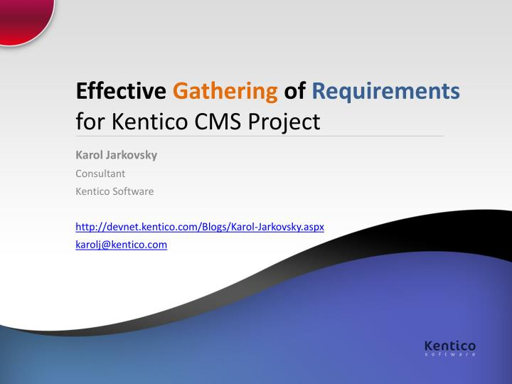Effective gathering of requirements for kentico cms project