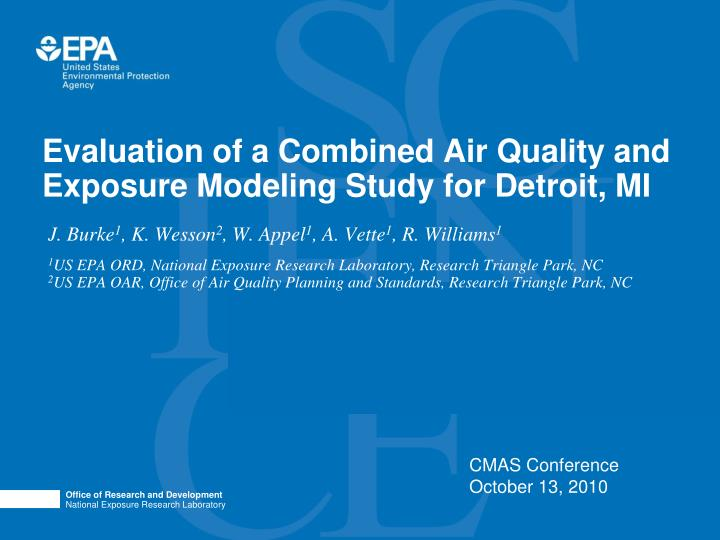 evaluation of a combined air quality and exposure modeling study for detroit mi n.